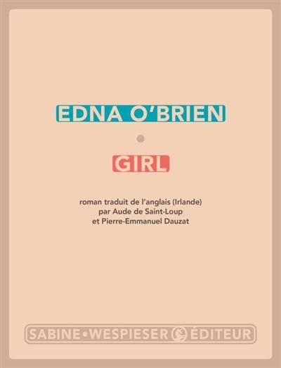 Girl | O'Brien, Edna (1932-....). Auteur