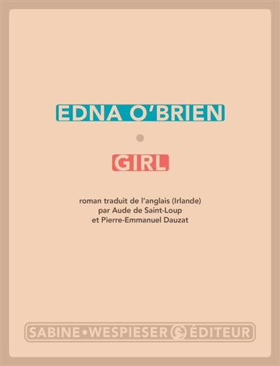 Girl : roman   O'Brien, Edna (1932-....). Auteur