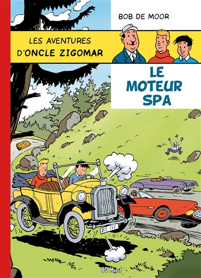 Les aventures d'oncle Zigomar. Vol. 2. Le moteur Spa