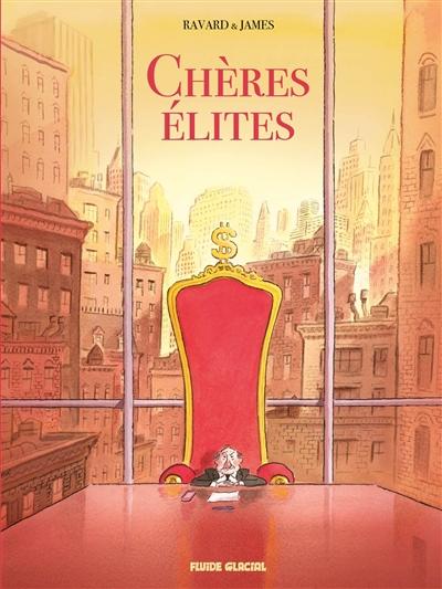 Chères élites | François Ravard, Auteur