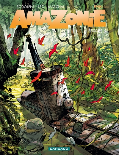 Amazonie : épisode 5 | Léo (1944-....). Scénariste