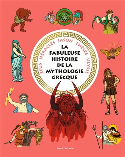Les fabuleuses histoires de la mythologie grecque
