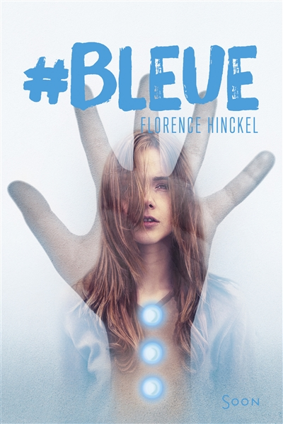 Bleue | Hinckel, Florence (1973-....). Auteur