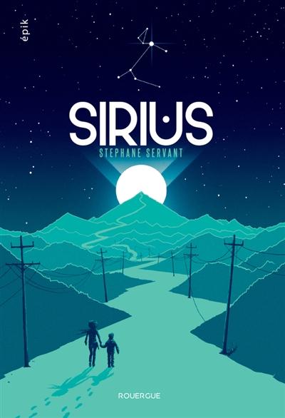 Sirius | Servant, Stéphane (1975-....)