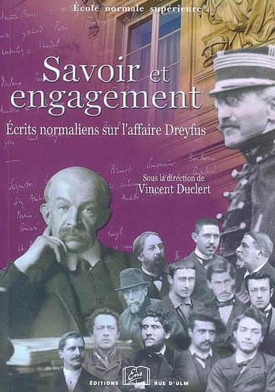Savoir et engagement : écrits normaliens sur l'affaire Dreyfus