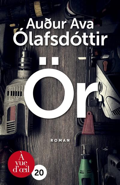 Or : roman | Audur Ava Olafsdottir. Auteur