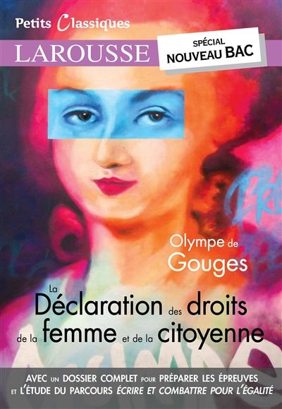 La déclaration des droits de la femme et de la citoyenne : spécial nouveau bac