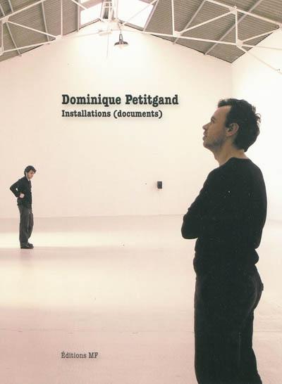 Dominique Petitgand : installations (documents) | Petitgand, Dominique (1965-....)
