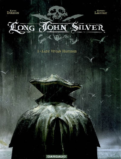 Long John Silver. Vol. 1. Lady Vivian Hastings