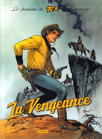 La jeunesse de Tex. Vol. 1. La vengeance