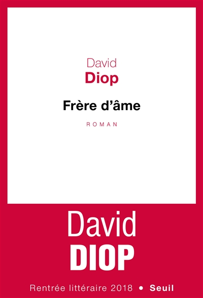 Frère d'âme / David Diop | Diop, David ((1966-...)). Auteur
