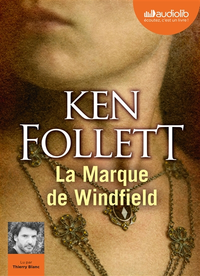 La  marque de Windfield | Follett, Ken (1949-....). Auteur