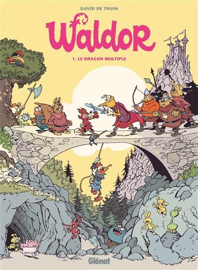 Waldor. Vol. 1. Le dragon multiple