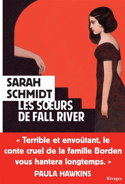 soeurs de Fall River (Les)   Schmidt, Sarah. Auteur