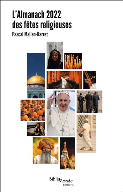 L'almanach 2022 des fêtes religieuses : dates et significations des grandes célébrations du monde