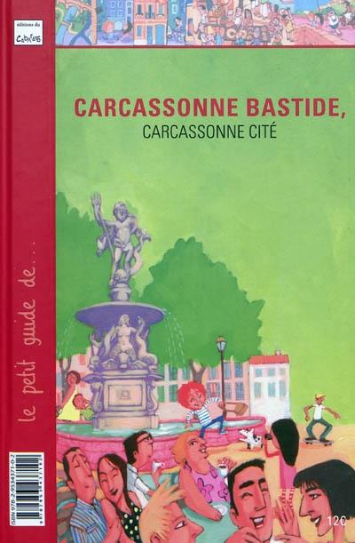 Carcassonne-bastide,-Carcassonne-cité