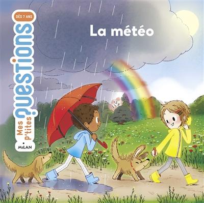 La météo | Hédelin, Pascale. Auteur