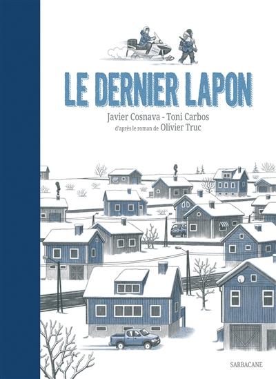 Le Dernier Lapon | Cosnava, Javier