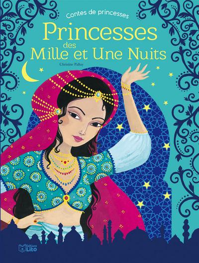 Princesses des Mille et une nuits : contes de princesses