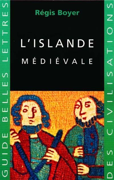 L'Islande médiévale | Boyer, Régis (1932-....)