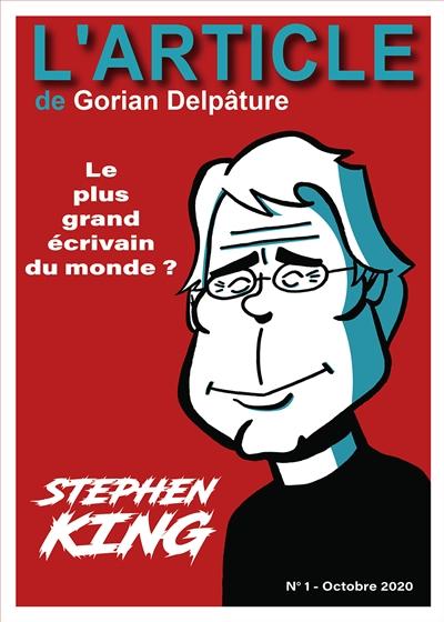 L'article, n° 1. Stephen King : le plus grand écrivain du monde ?