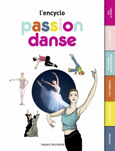 encyclo passion danse (L')   Chaudon, Marie-Valentine. Auteur