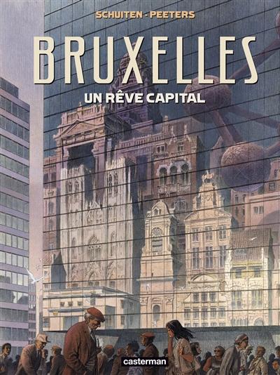 Bruxelles : un rêve capital
