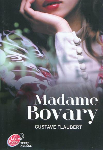 Madame Bovary / Gustave Flaubert   Flaubert, Gustave (1821-1880). Auteur