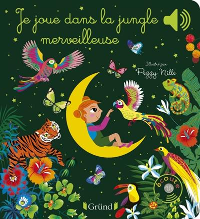 Je joue dans la jungle merveilleuse