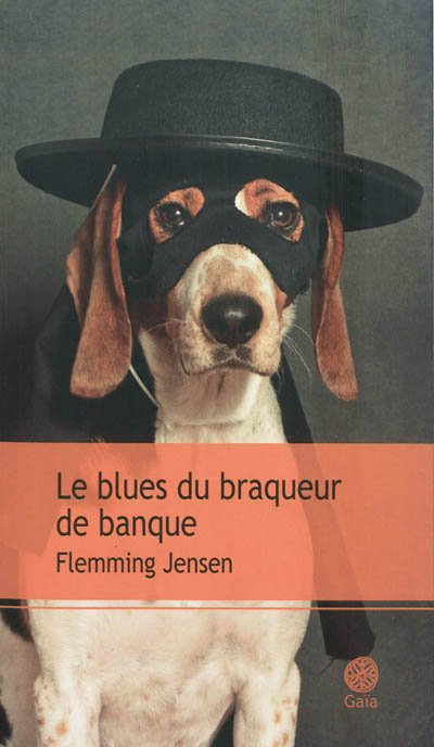 Le blues du braqueur de banque | Jensen, Flemming (1948-....). Auteur