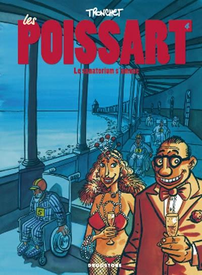 Les Poissart. Vol. 4. Le sanatorium s'amuse