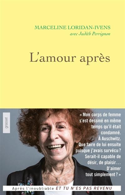 L' amour après   Loridan-Ivens, Marceline (1928-....). Auteur