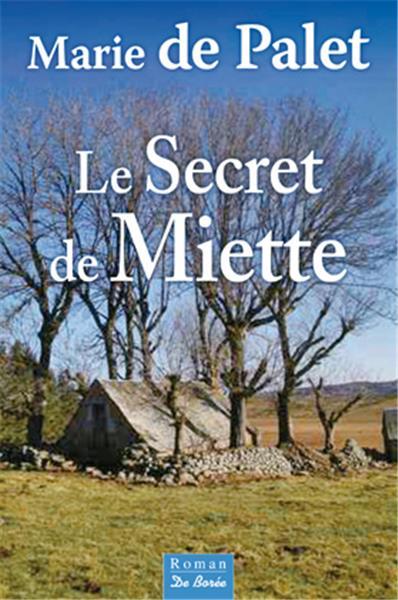 Le secret de Miette / René Barral   Barral, René (1938-....). Auteur