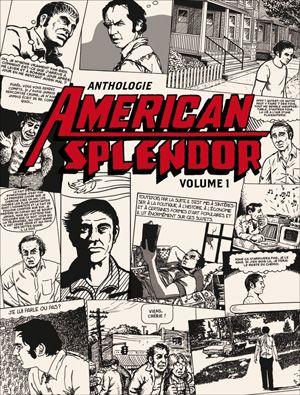 Anthologie American splendor. Volume 1 | Pekar, Harvey (1939-2010). Auteur
