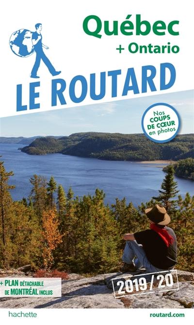 Québec + Ontario : 2019-2020 | Gloaguen, Philippe (1951-....). Auteur