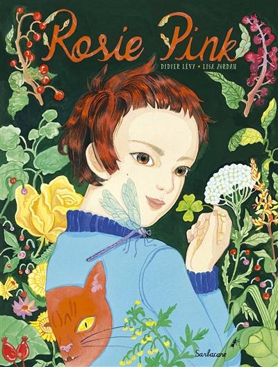 Rosie Pink et le paradis des mauvaises herbes   Lévy, Didier (1964-....). Auteur