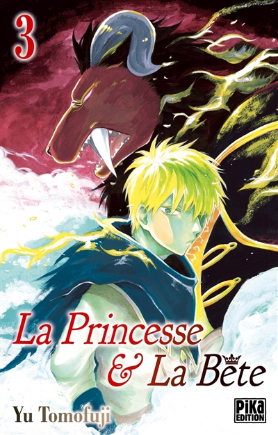 princesse & la bête (La). Volume 3 | Tomofuji, Yu. Auteur