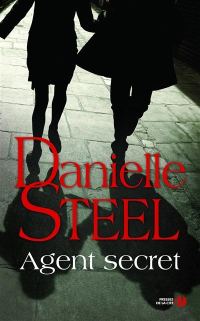 Agent secret : roman / Danielle Steel | Steel, Danielle (1947-....). Auteur