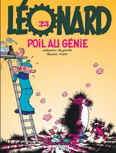 Poil au génie ! / scénario Bob de Groot   Groot, Bob de (1941-....)