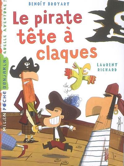 pirate tête à claques (Le) | Broyart, Benoît (1973-....). Auteur