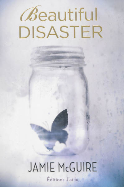 Beautiful disaster / Jamie McGuire | McGuire, Jamie. Auteur