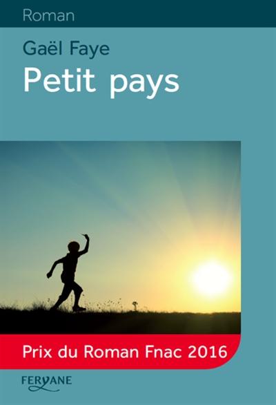 Petit pays (GC) / Gaël Faye   Faye, Gaël. Auteur