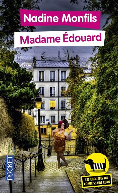 Les enquêtes du commissaire Léon. Vol. 1. Madame Edouard