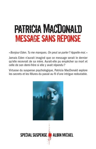Message sans réponse | MacDonald, Patricia (1949-....). Auteur