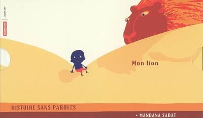 Mon lion | Sadat, Mandana, auteur