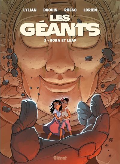 Les géants. Vol. 3. Bora et Leap