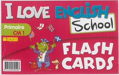 I love English school, primaire CM1 : flash cards