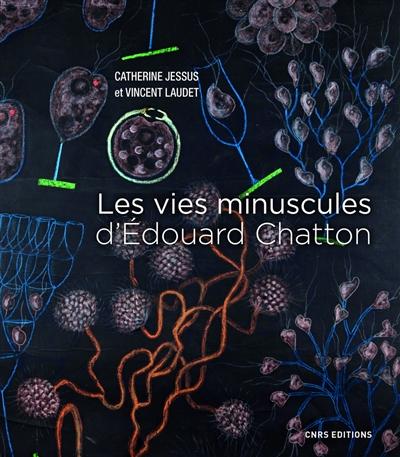 Les vies minuscules d'Edouard Chatton
