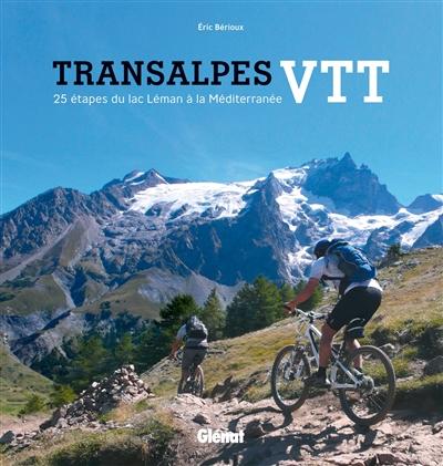 Transalpes-VTT-:-25-étapes-du-lac-Léman-à-la-Méditerranée