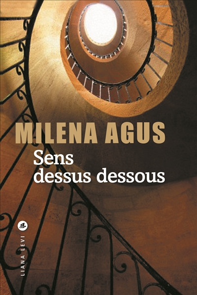 Sens dessus dessous / Milena Agus | Agus, Milena. Auteur
